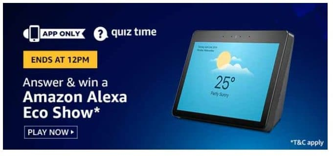 Amazon Quiz 2 June 2020 Answers Win-Amazon Alexa Echo Show