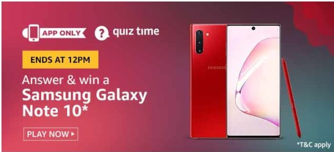 Amazon Quiz 31 May 2020 Answers Win-Samsung Galaxy Note 10