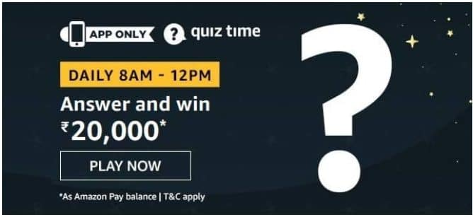 Amazon Quiz 16 April 2020 Answers Win – Rs.20000 Pay Balance