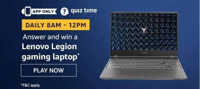 Amazon Quiz 2 May 2020 Answers Win-Lenovo Legion Gaming Laptop