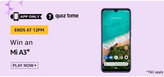 Amazon Quiz 20 May 2020 Answers Win–Mi A3 Mobile
