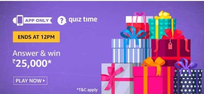 Amazon Quiz 25 May 2020 Answers Win-Rs.25000 Pay Balance
