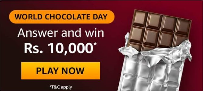 Amazon World Chocolate Day Answers-Win Rs.10,000