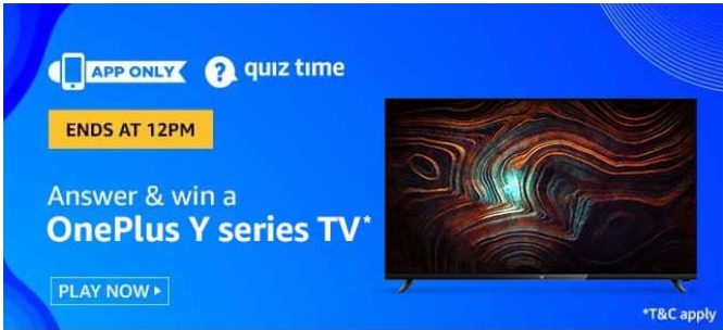 Amazon Quiz 15 August 2020 Answers Win-Oneplus Y Series TV