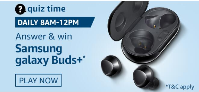 Amazon Quiz 28 August 2020 Answers Win-Samsung Galaxy Buds+