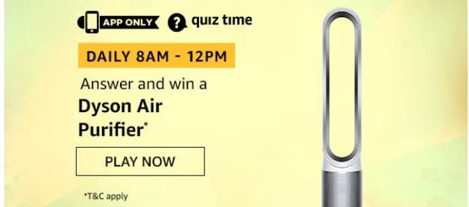 Amazon Quiz 11 August 2020 Answers Win-Dyson Air Purifier